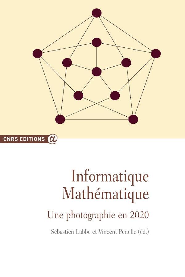 Informatique Mathématique Une photographie en 2020